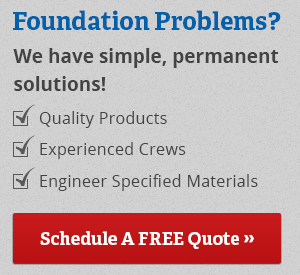 Foundation Problems? We have simple, permanent solutions! Quality products, experienced crews, engineered specified materials. Schedule A Free Quote!